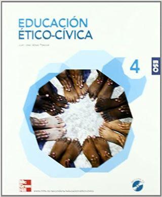 EDUCACION ETICO CIVICA. 4 . ESO