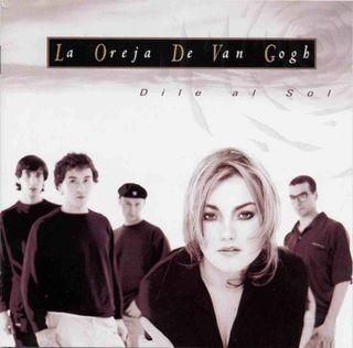 CD LA OREJA DE VAN GOGH - DILE AL SOL