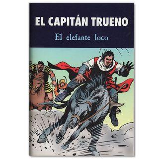 EL CAPITAN TRUENO EL ELEFANTE LOCO