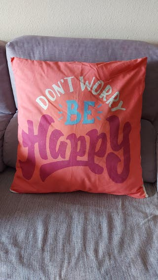 Cojin Dont worry be happy grande
