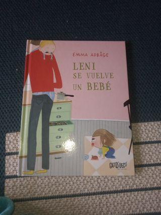 Leni se vuelve un Bebé. Emma Adbåge