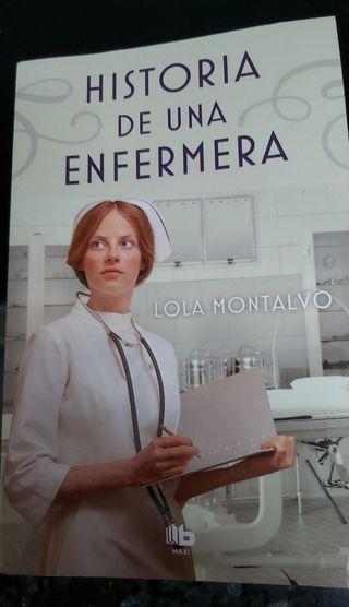 """LIBRO """"HISTORIA DE UNA ENFERMERA"""" DE LOLA MONTALVO"""