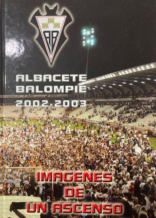 Libro del ascenso del Albacete a primera