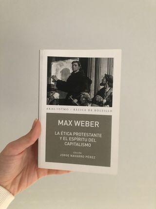 Max Weber: ética protestante y el espíritu del cap