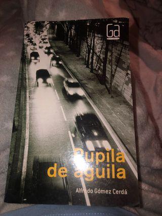 """Libro """"Pupila de águila"""""""