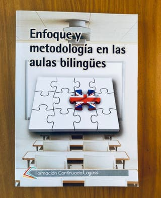 Enfoque y metodología en aulas bilingües