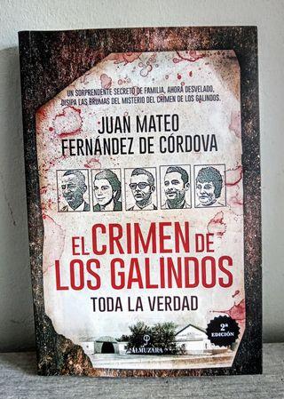 El crimen de los Galindos. Toda la verdad.