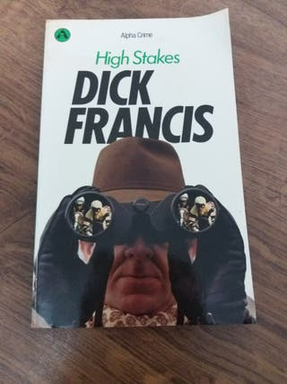 High Stakes, Dick Francis.