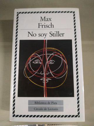 No Soy Stiller - Max Frisch