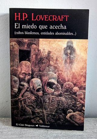 El miedo que acecha. H. P. Lovecraft.