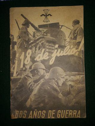 Libreto Guerra Civil- 18 de Julio 2 años de Guerra