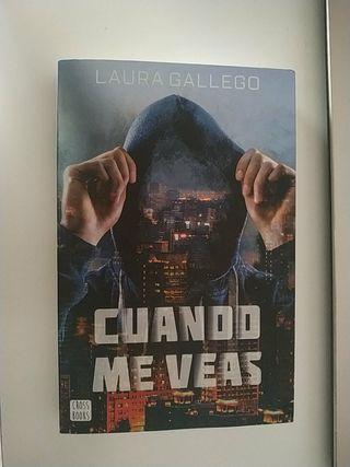 Cuando me veas de Laura Gallego