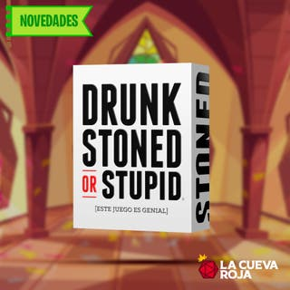 Drunk, Stoned or Stupid [PREVENTA]