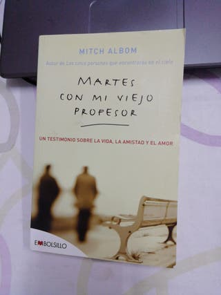 Martes con mi viejo profesor. Mitch Albom.