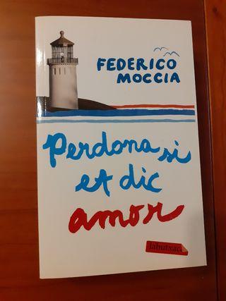 Perdona si et dic amor, de Federico Moccia