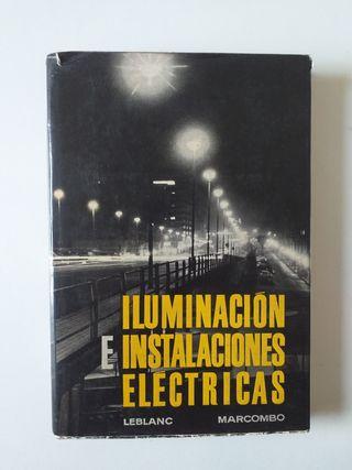 Iluminación e instalaciones eléctricas . Marcombo
