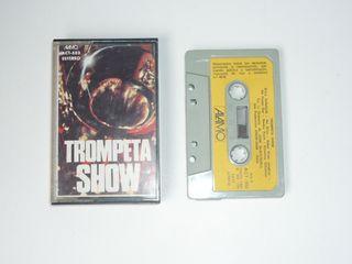 TROMPETA SHOW. Cassette (Ref.6)