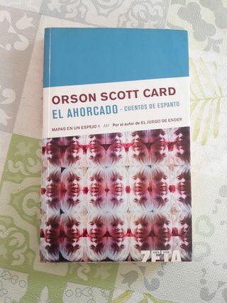 El Ahorcado/Cuentos de Espanto - Orson Scott Card
