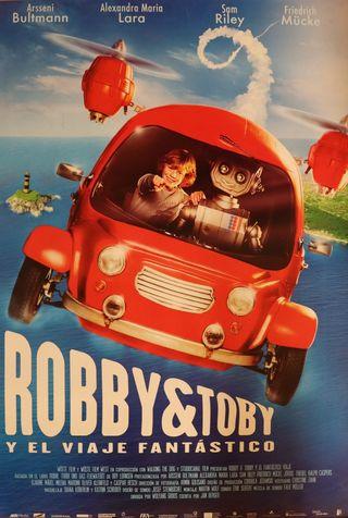 PÓSTER ROBBY Y TOBY Y EL VIAJE FANTÁSTICO