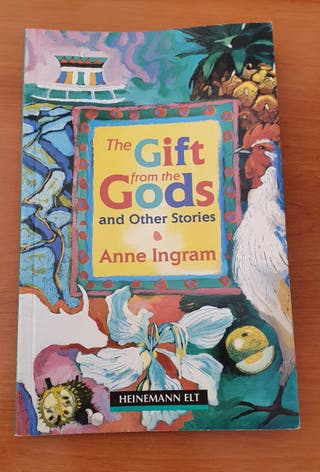 The Gift from the Gods and Others - Anne Ingram