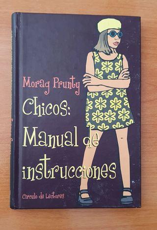 Chicos: manual de instrucciones - Morag Prunty