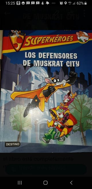 los defensores de Muskrat City. Geronimo Stilton