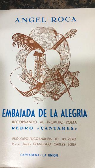 Embajada de la alegria. Cartagena-La union