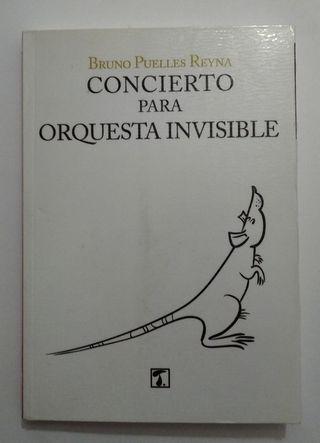 """LIBRO """"CONCIERTO PARA ORQUESTA INVISIBLE"""""""