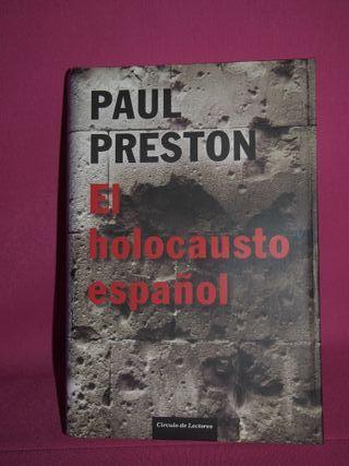 PAUL PRESTON. EL HOLOCAUSTO ESPAÑOL