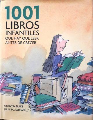 1001 Libros infantiles que hay leer antes crecer
