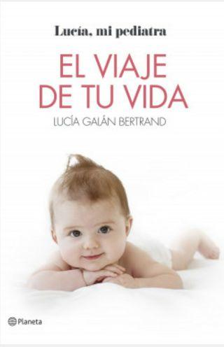El viaje de tu vida - Lucía mi pediatra