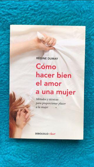 """Libro """"Cómo hacer bien el amor a una mujer"""""""