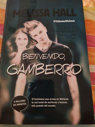 Bienvenido Gamberro