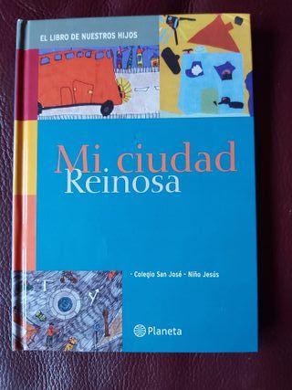 Libro: Mi ciudad - Reinosa. Editorial Planeta